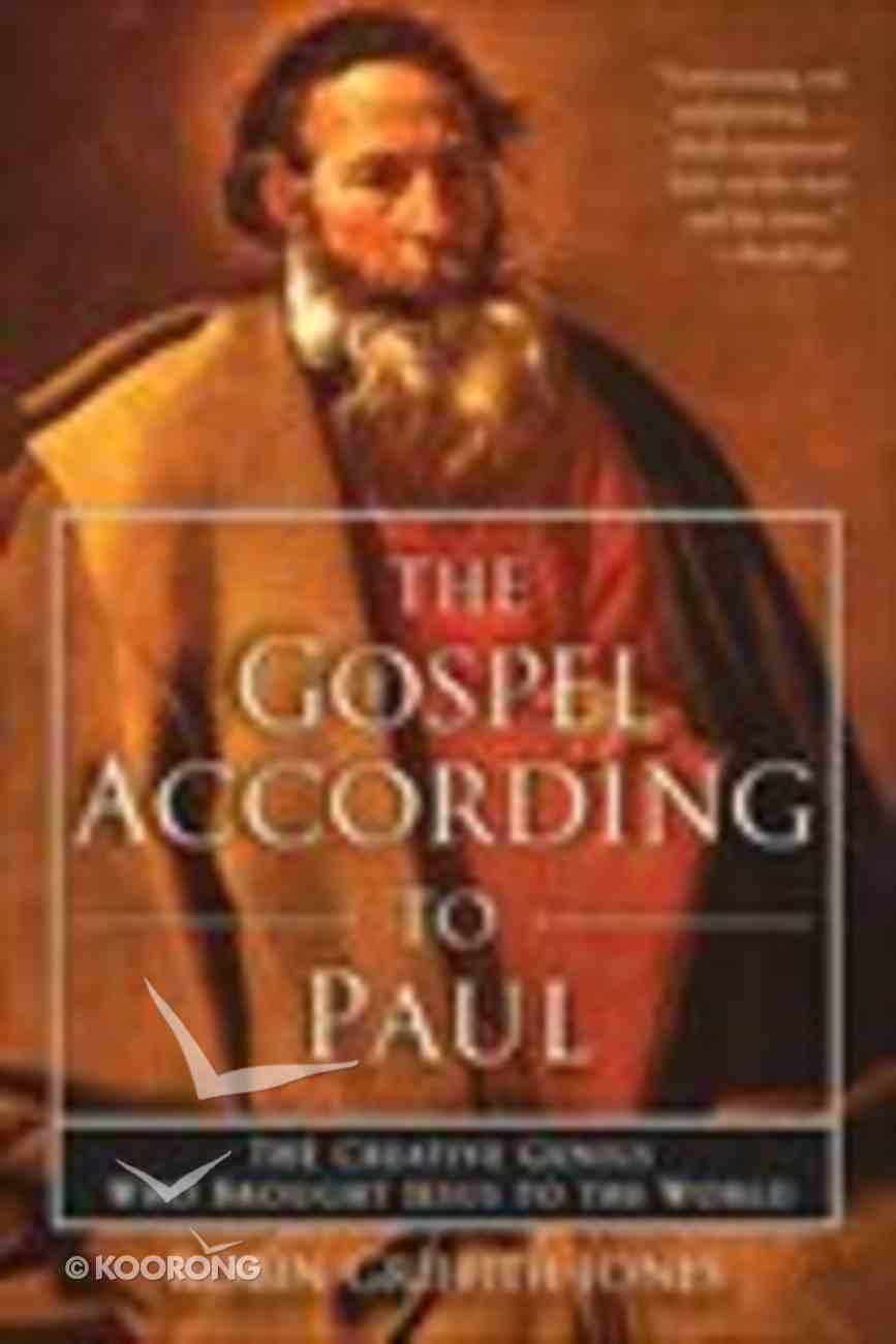 The Gospel According to Paul Paperback