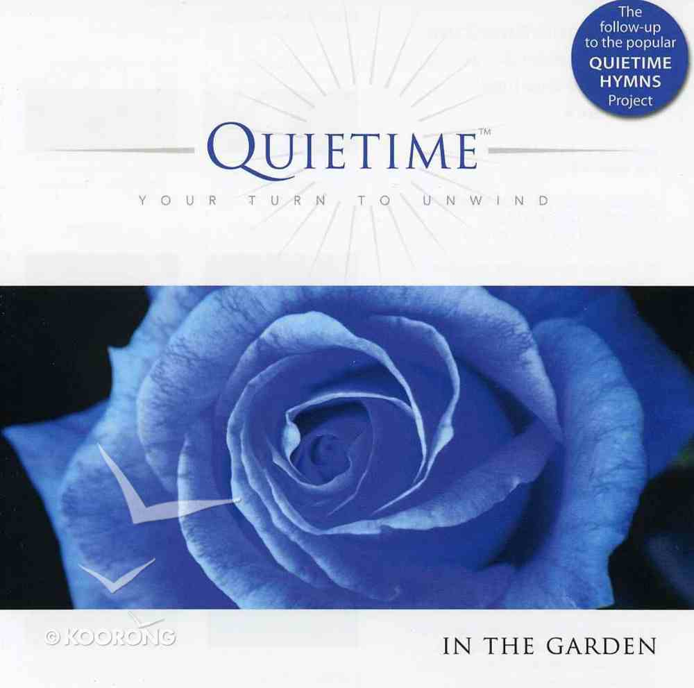 In the Garden (Quietime: Your Turn To Unwind Series) CD