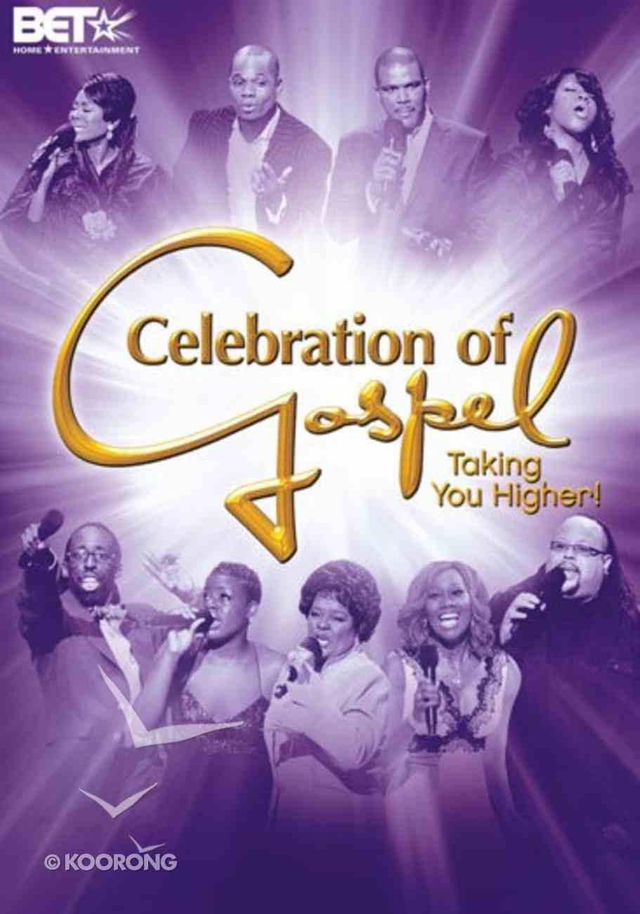 Celebration of Gospel: Taking You Higher DVD