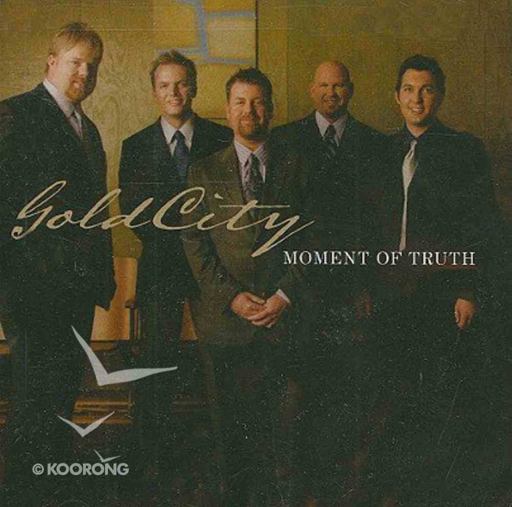Moment of Truth CD