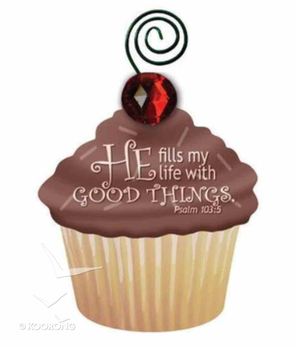 Be Sweet Cupcake Magnet: He Fills My Life With Good Things Novelty