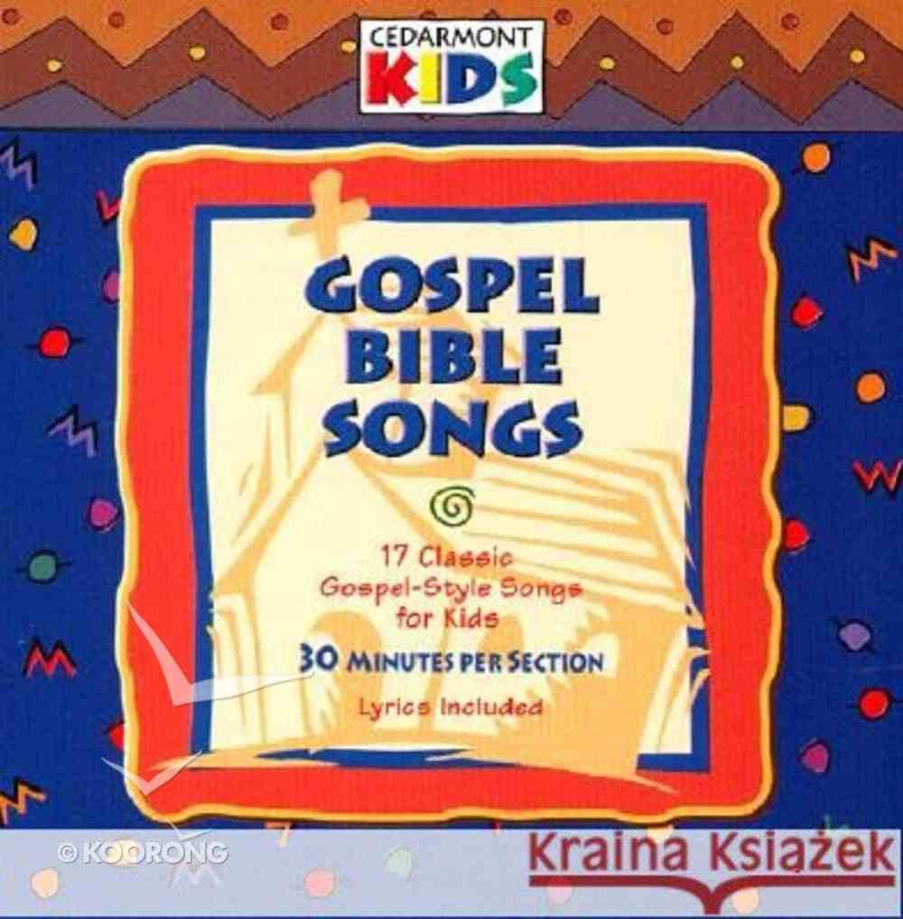 Cedarmont Kids: Gospel Bible Songs (Kids Classics Series) CD