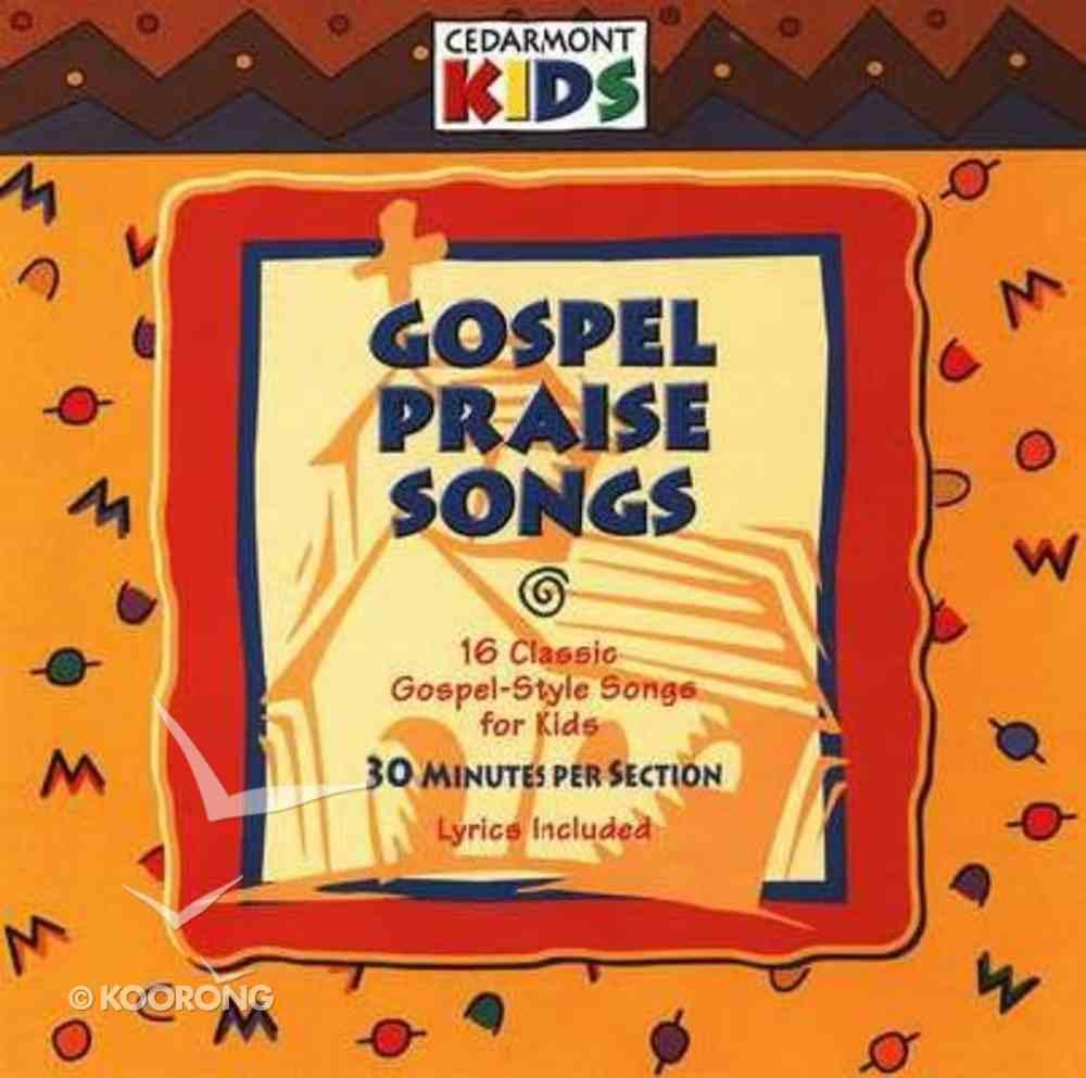 Cedarmont Kids: Gospel Praise Songs (Kids Classics Series) CD