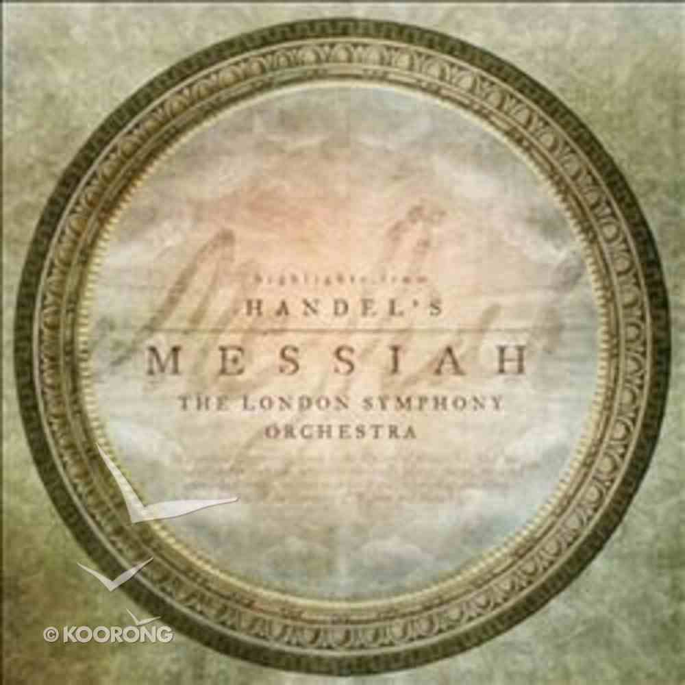 The London Symphony Orchestra: Highlights From Handel's Messiah CD
