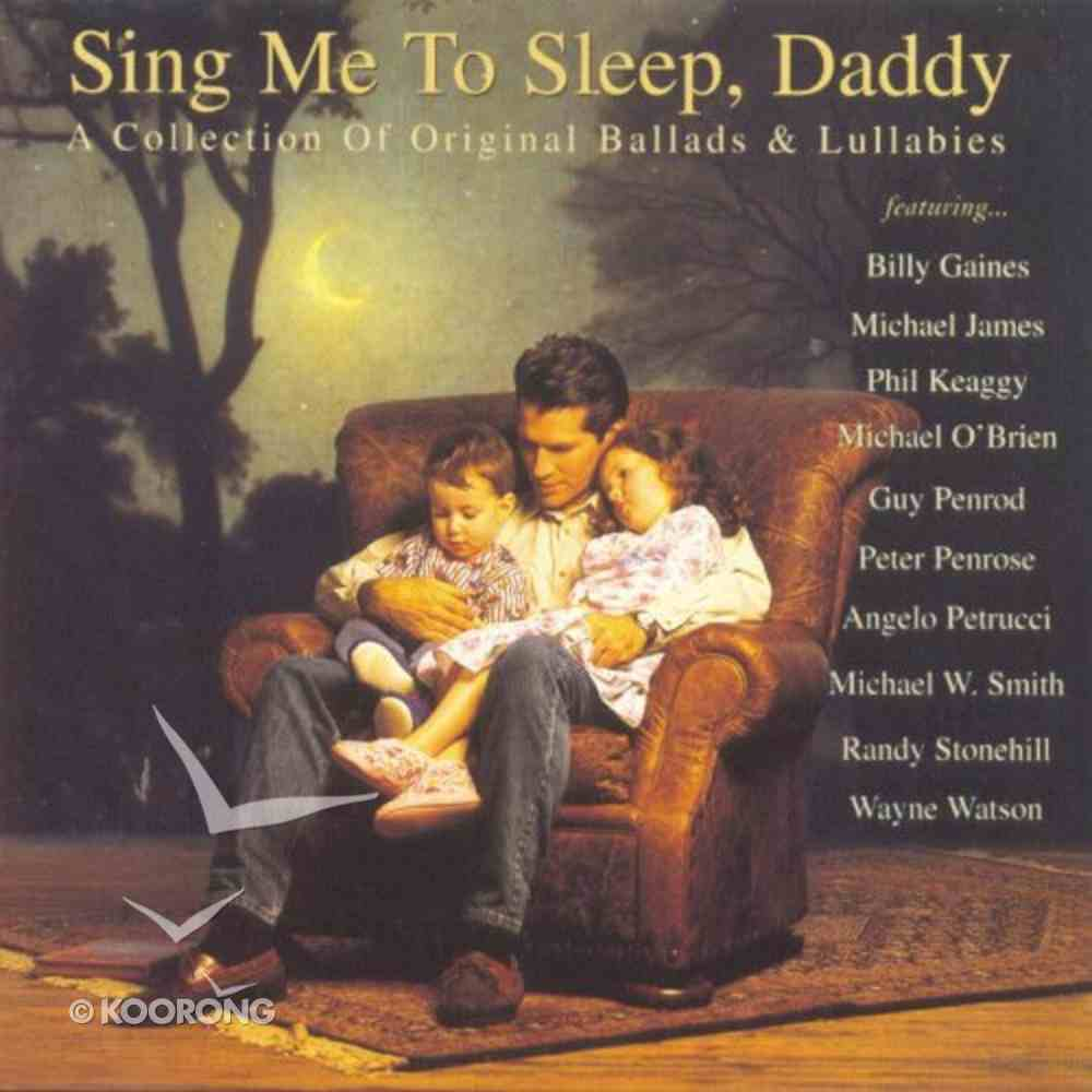 Sing Me to Sleep Daddy CD