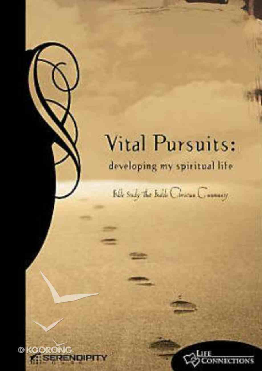 Vital Pursuits (Leader's Guide) (Life Connections Series) Paperback