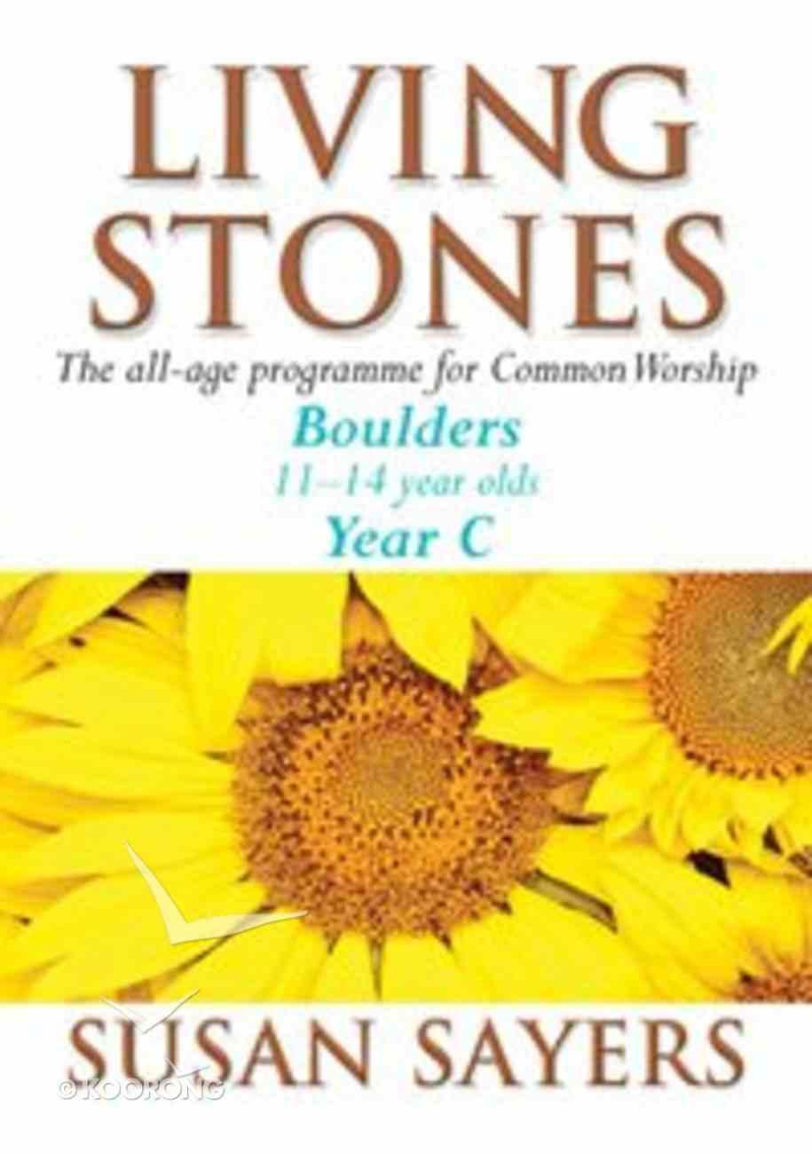 Boulders (Year C) (Living Stones Series) Paperback
