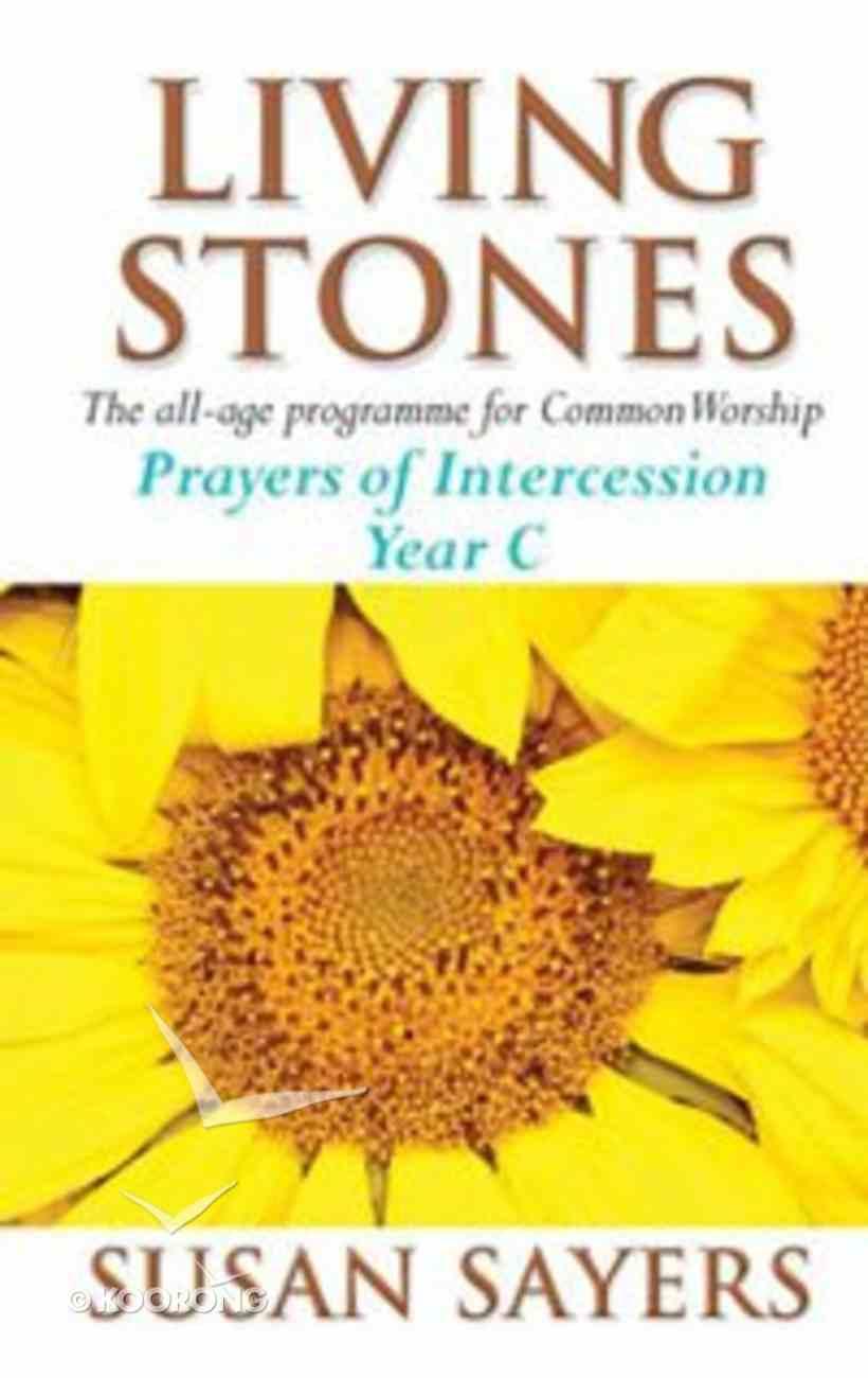 Prayers of Intercession (Year C) (Living Stones Series) Paperback