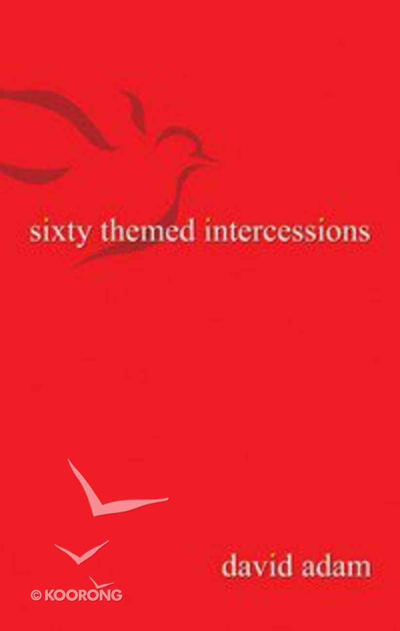 60 Themed Intercessions Paperback