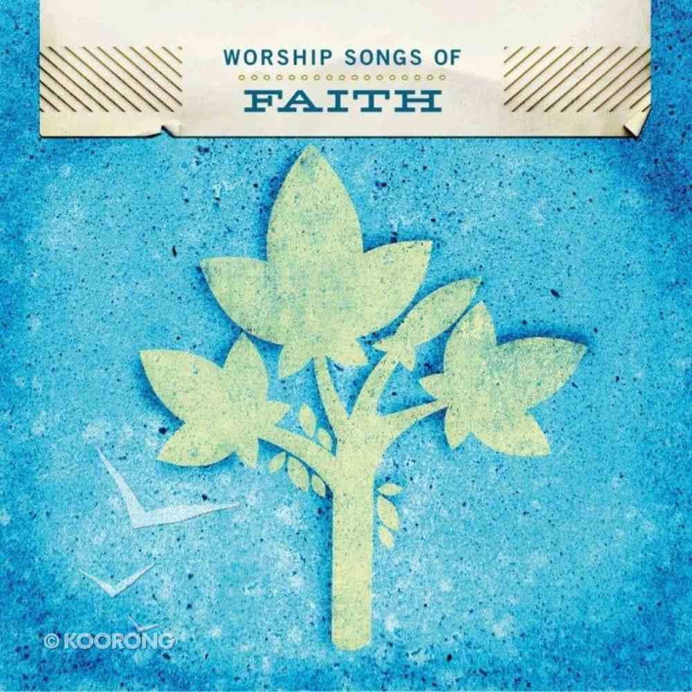 Worship Songs of Faith CD