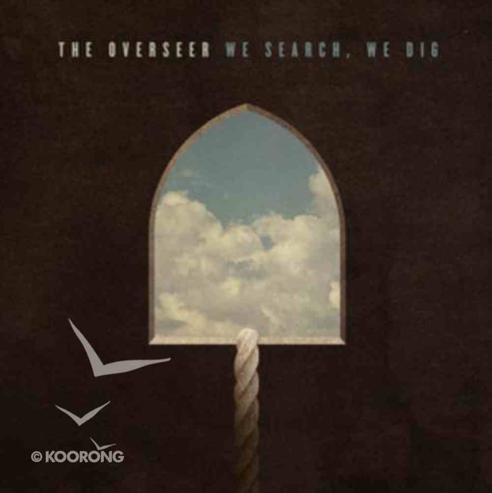 We Search We Dig CD