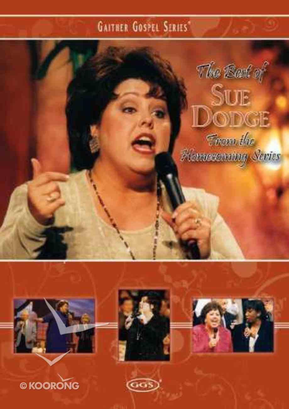 The Best of Sue Dodge (Gaither Gospel Series) DVD