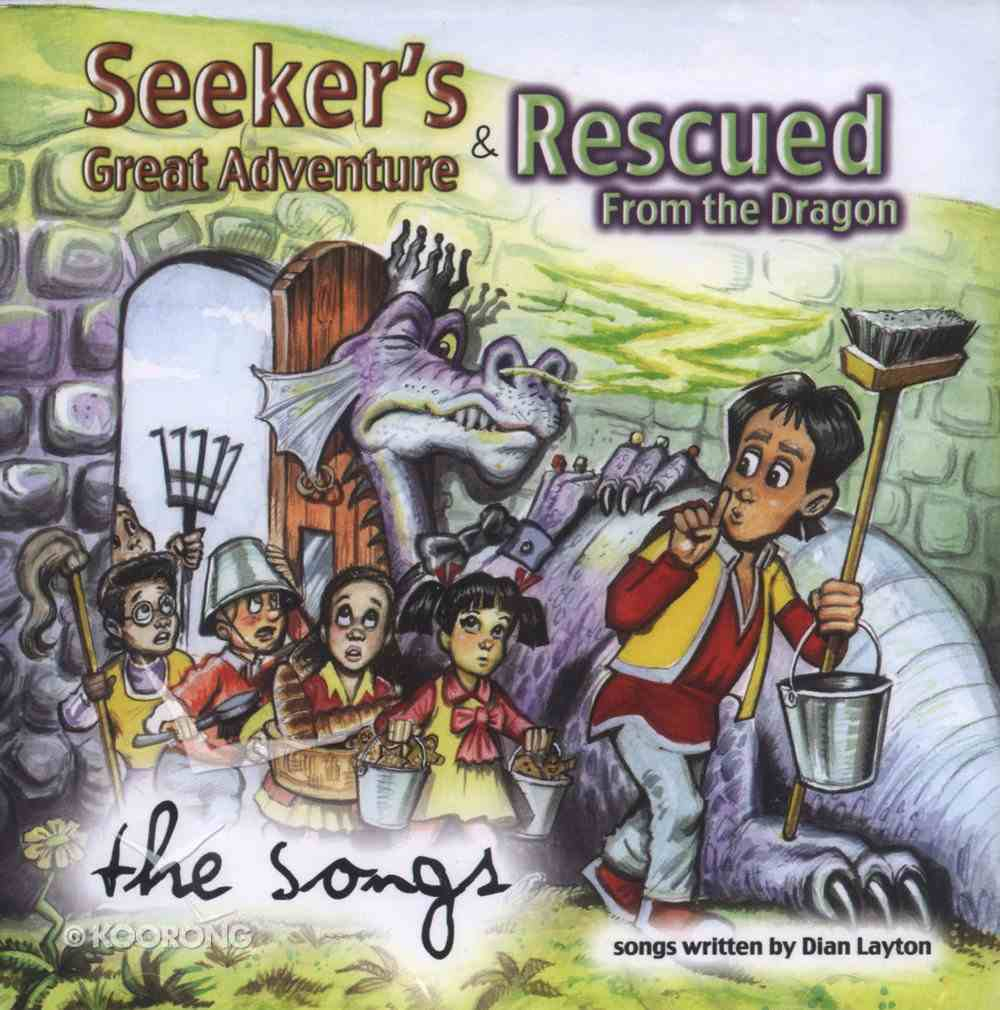 Seeker's Great Adventure & Rescued From the Dragon: The Songs CD