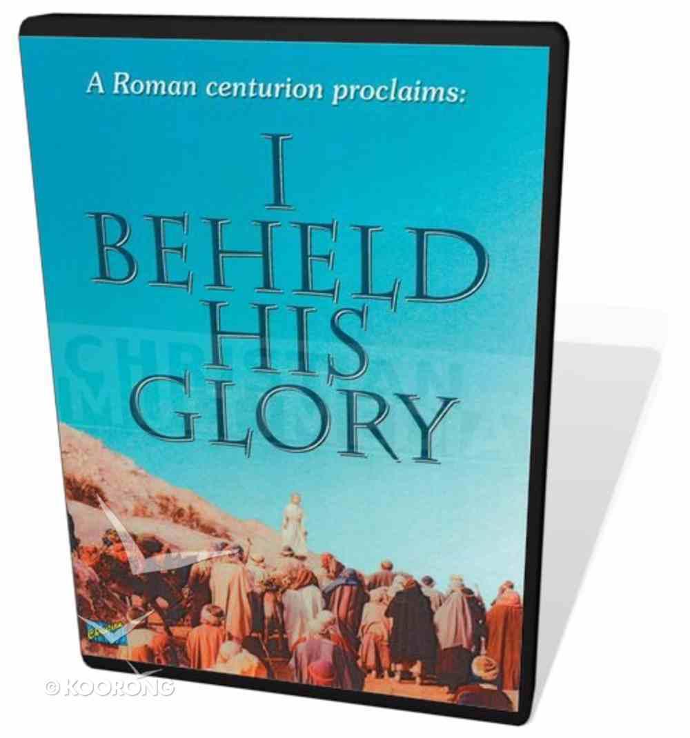 I Beheld His Glory DVD