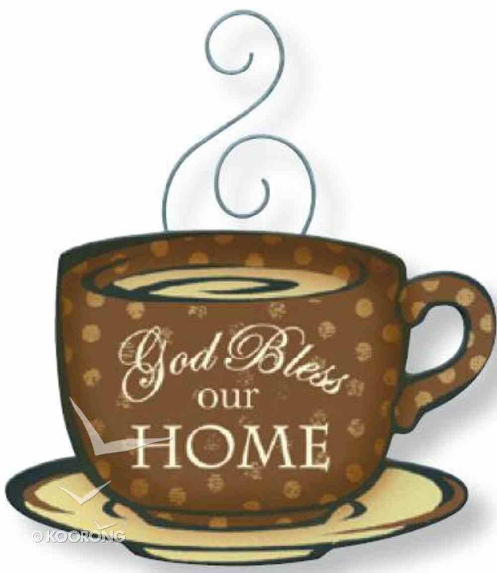 Mocha Magnet: God Bless Our Home Novelty