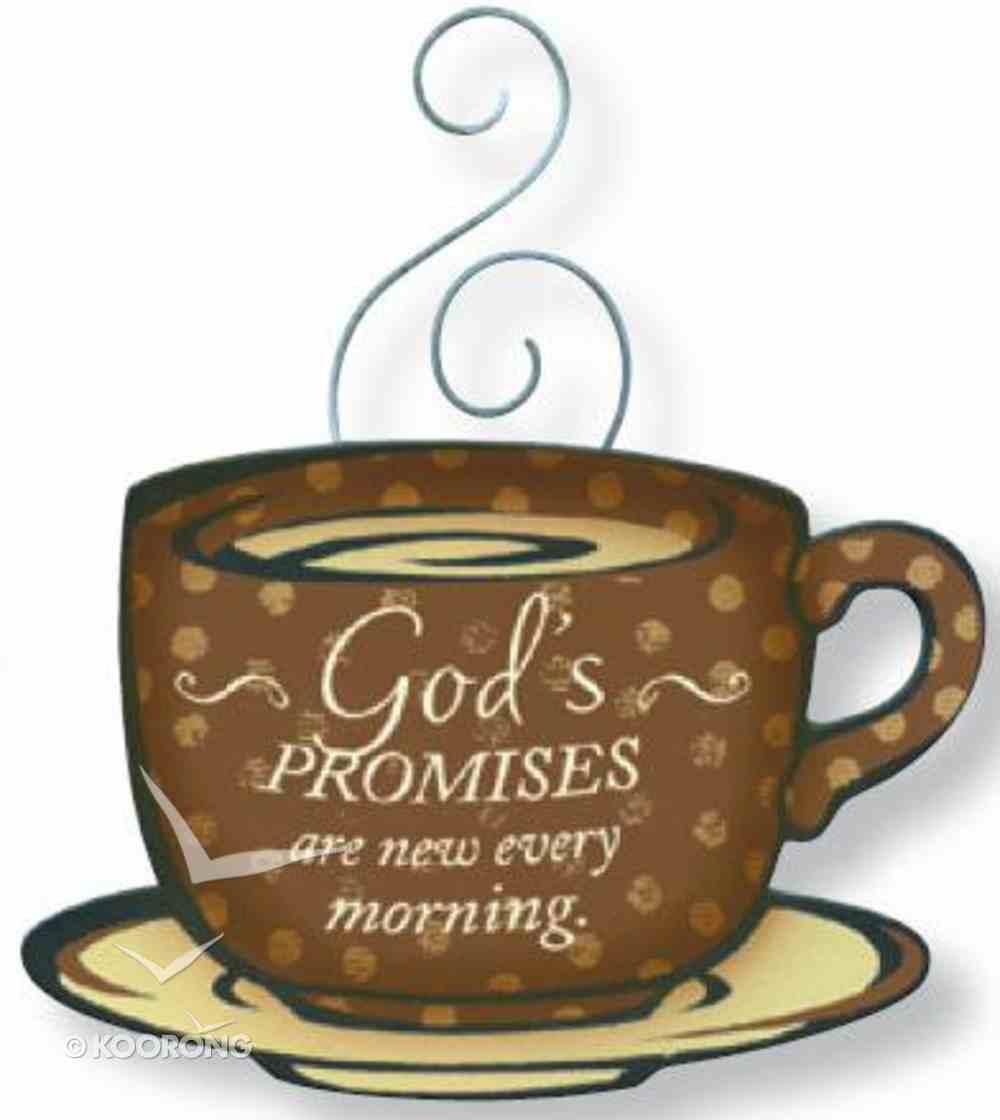 Mocha Magnet: God's Promises Are New Every Morning Novelty