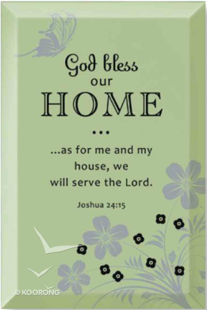 "Artisan Glass: God Bless Our Home (6"" X 9"") Plaque"