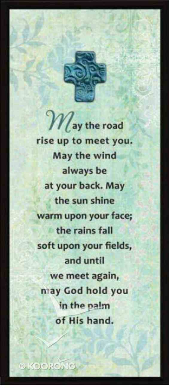 """Lifelines Plaque: May the Road Rise Up to Meet You (5.5"""" X 12.5"""") Plaque"""