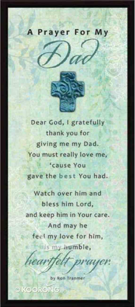 "Lifelines Plaque: Prayer For My Dad (5.5"" X 12.5"") Plaque"