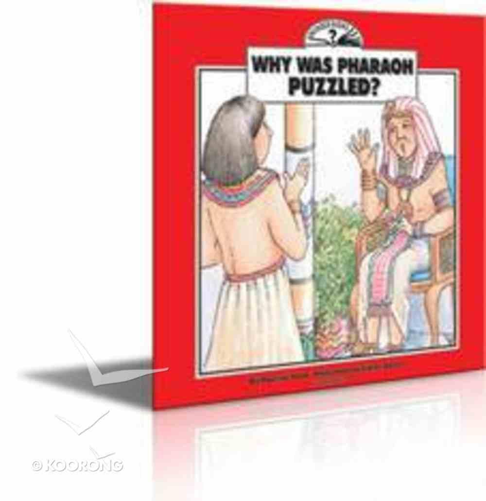 I Wonder Why Was Pharaoh Puzzled Paperback