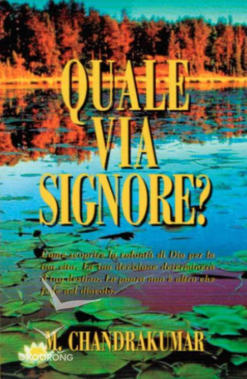 Quale Via Signore? (Italian) Paperback