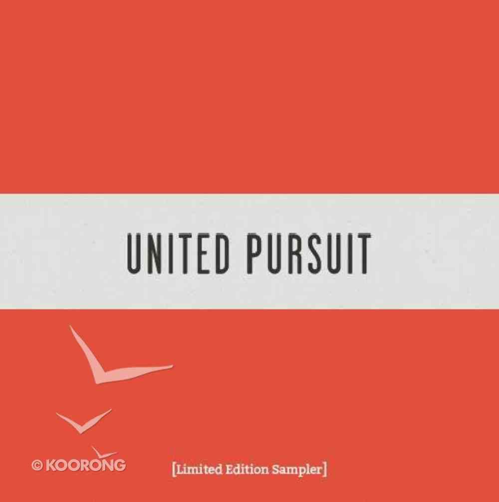 United Pursuit - Limited Edition Sampler (United Pursuit Band Series) CD