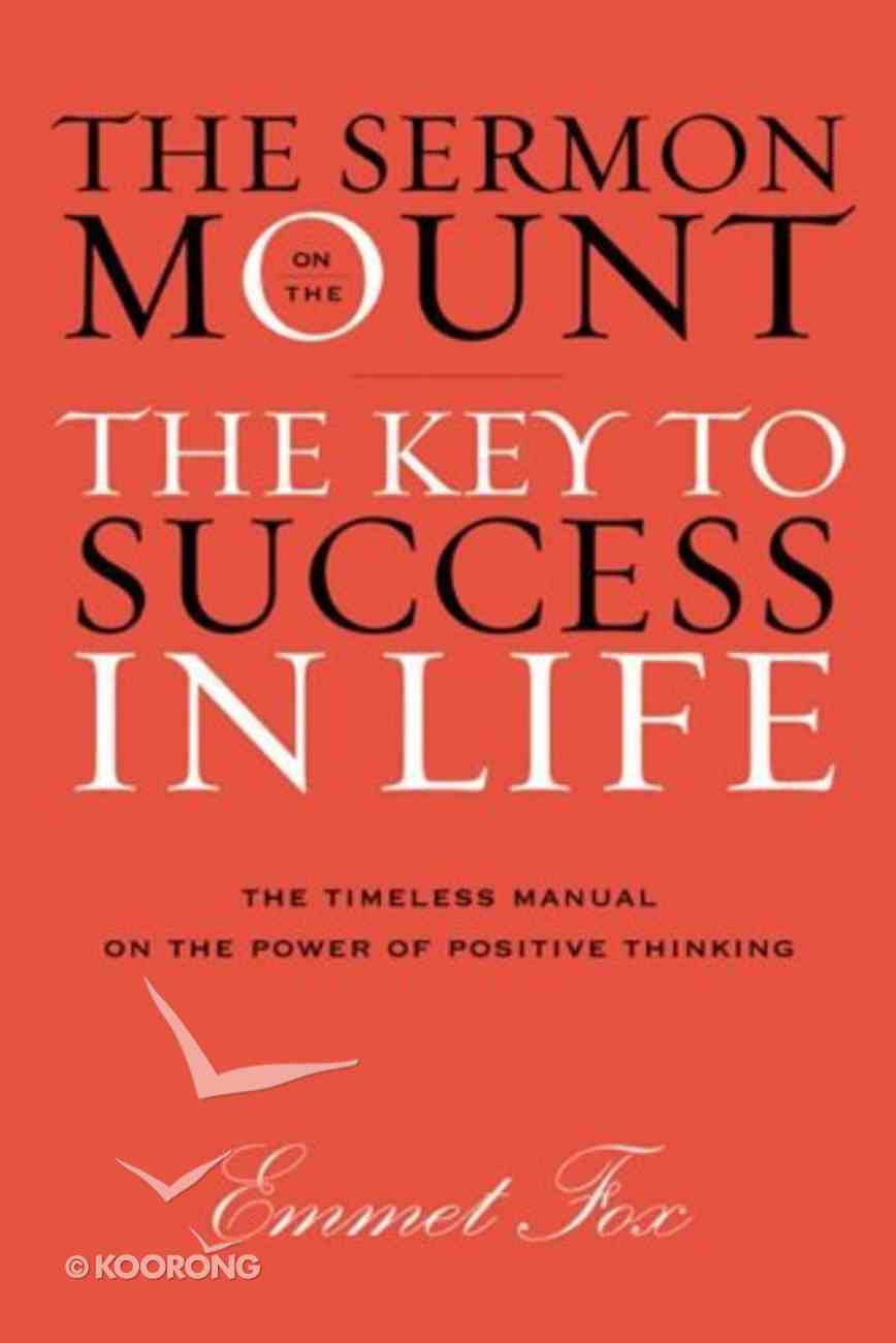 Sermon on the Mount: The Key to Success in Life (Gift Edition) Hardback