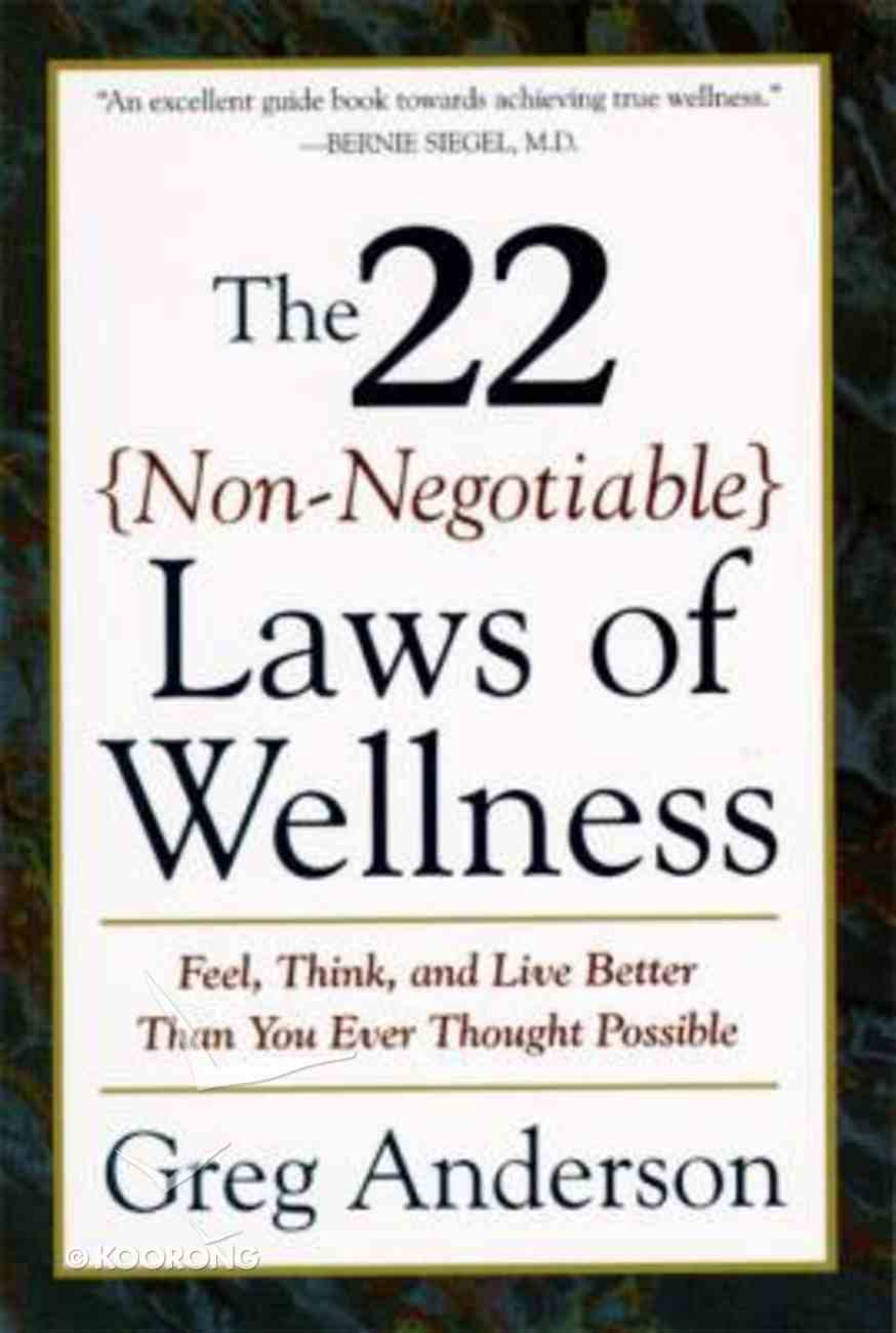 22 Non-Negotiable Laws of Wellness Paperback