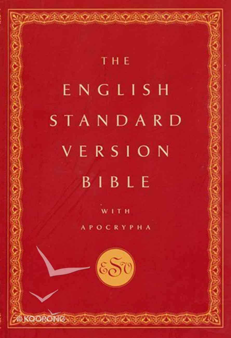 ESV English Standard Version Bible With Apocrypha Hardback