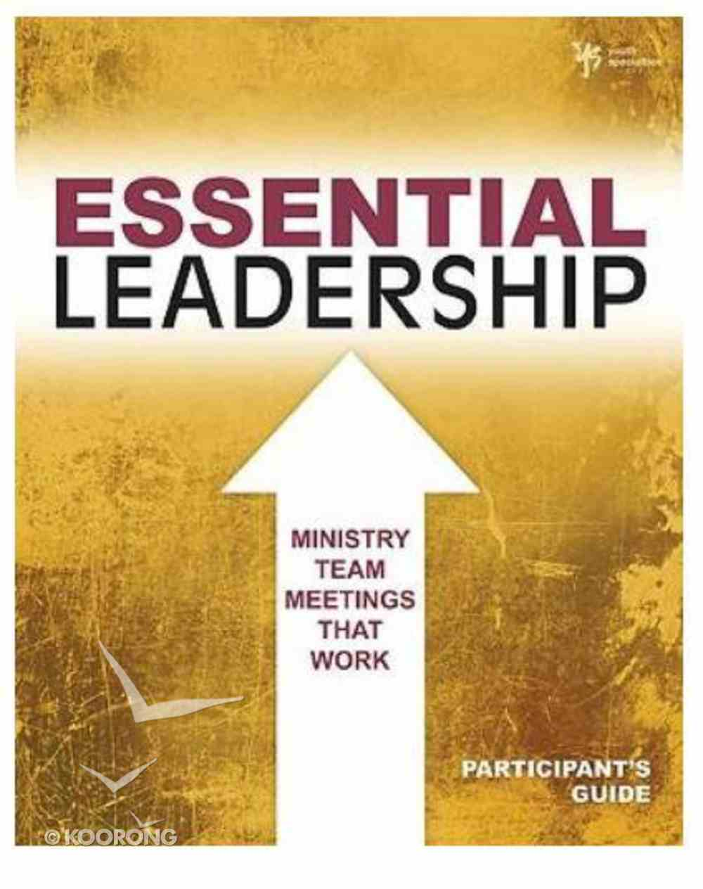 Essential Leadership (Participant's Guide) Paperback