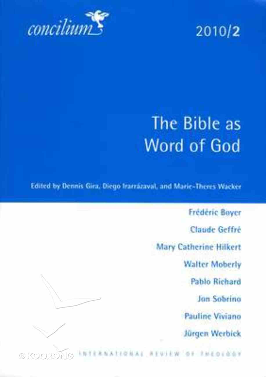 Concilium 2010 #02: The Bible as Word of God Paperback