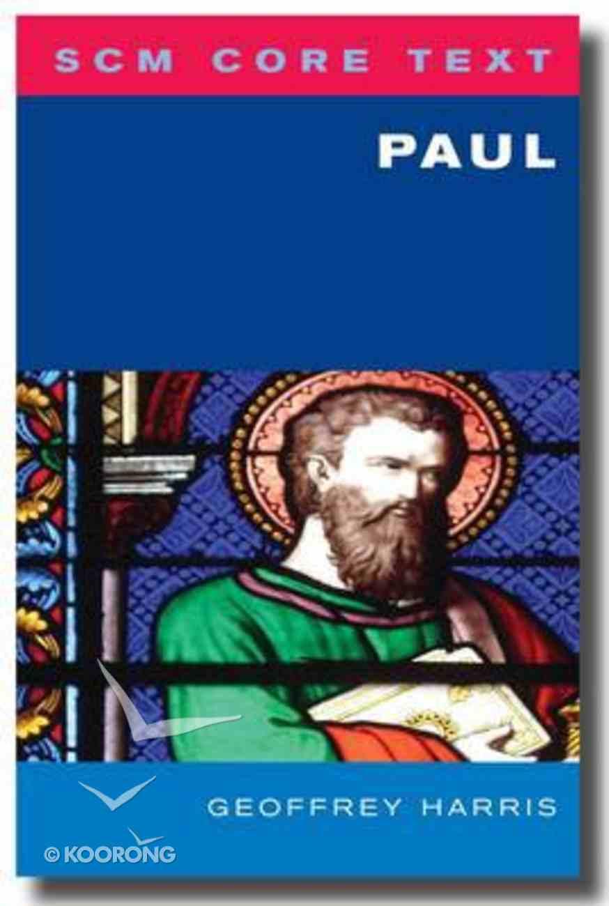 Paul (Scm Core Texts Series) Paperback