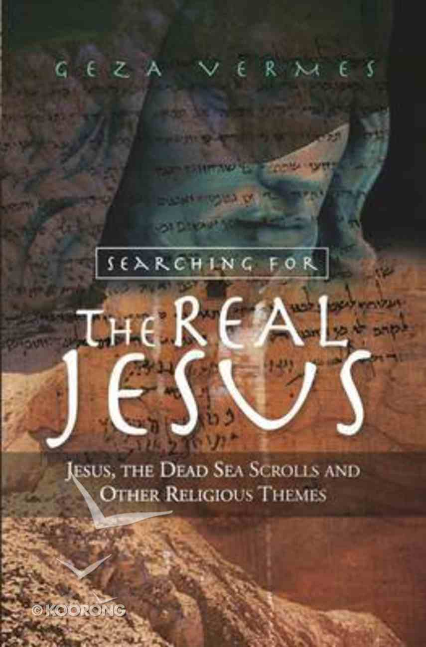 Searching For the Real Jesus Paperback