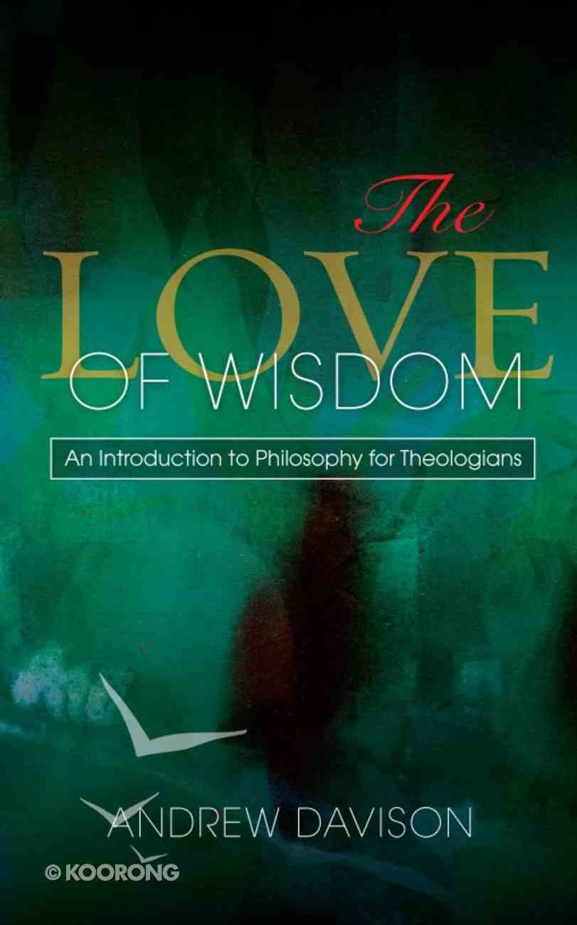 The Love of Wisdom Paperback