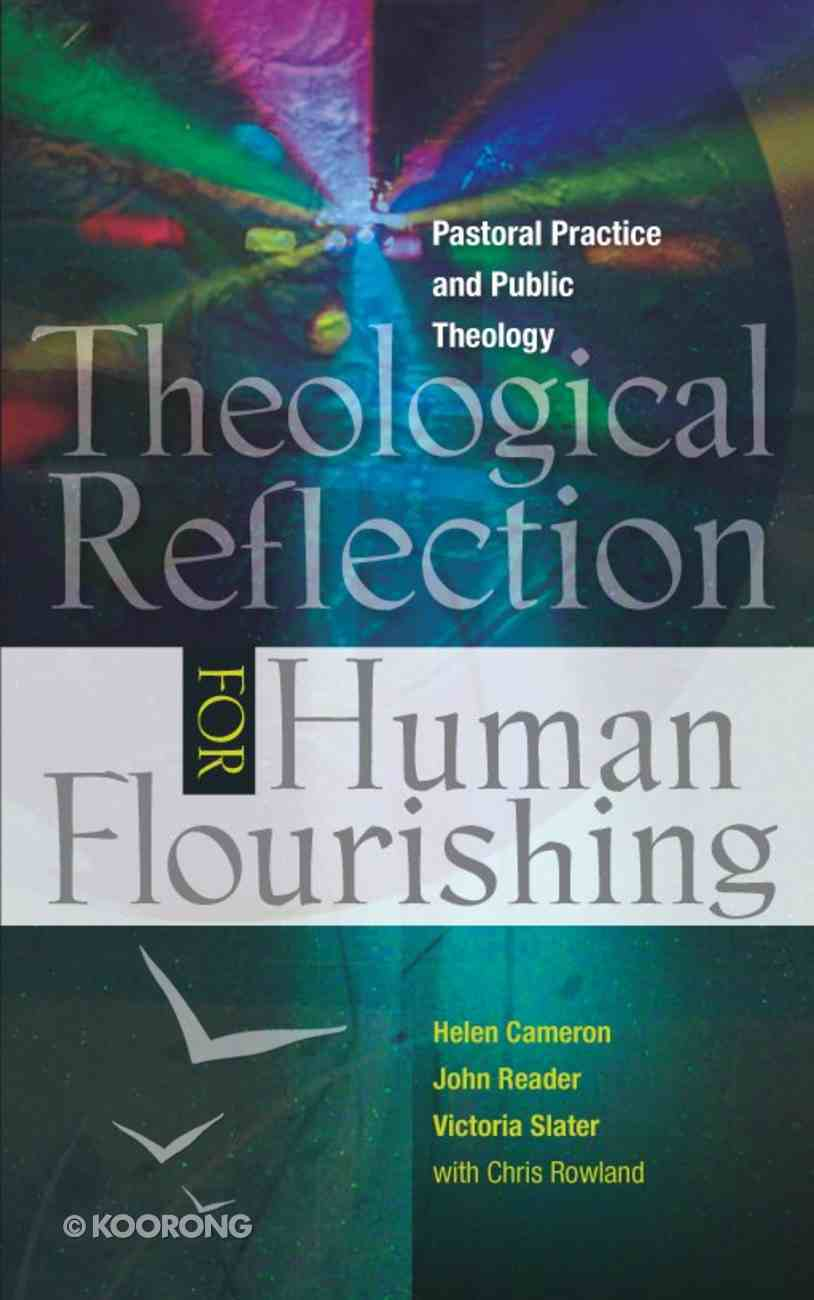 Theological Reflection For Human Flourishing Paperback