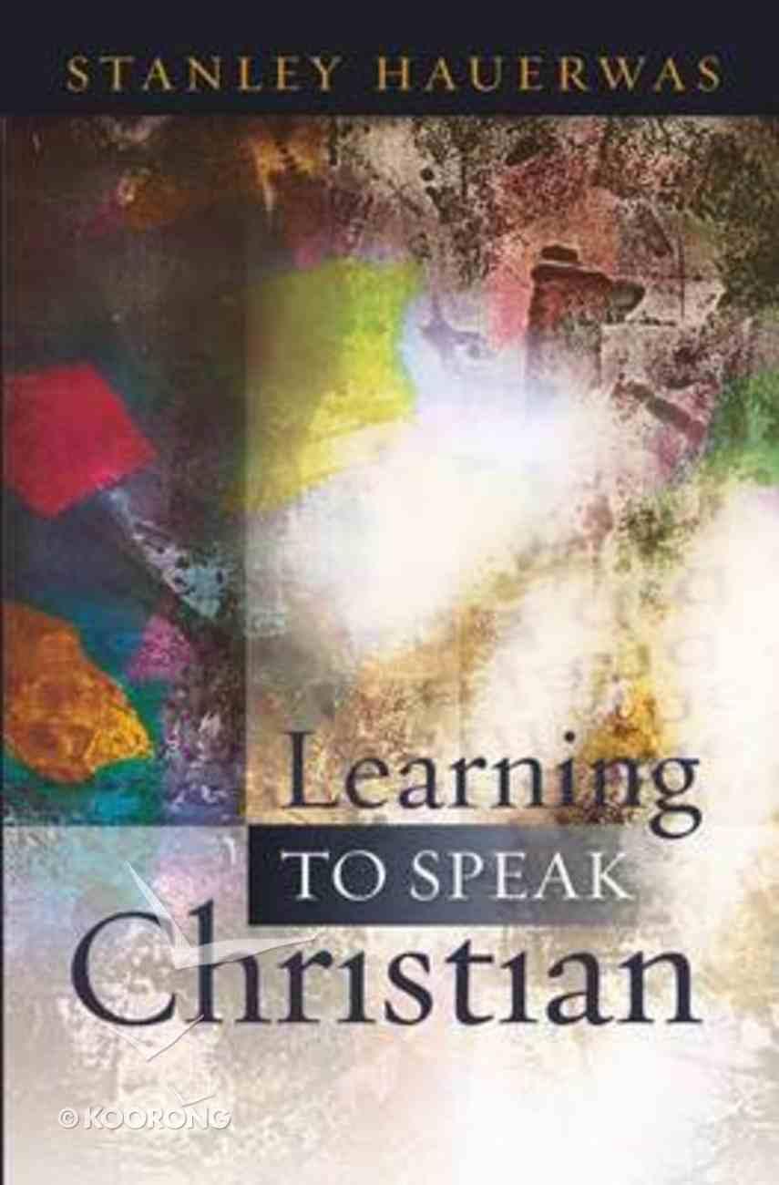 Learning to Speak Christian Paperback