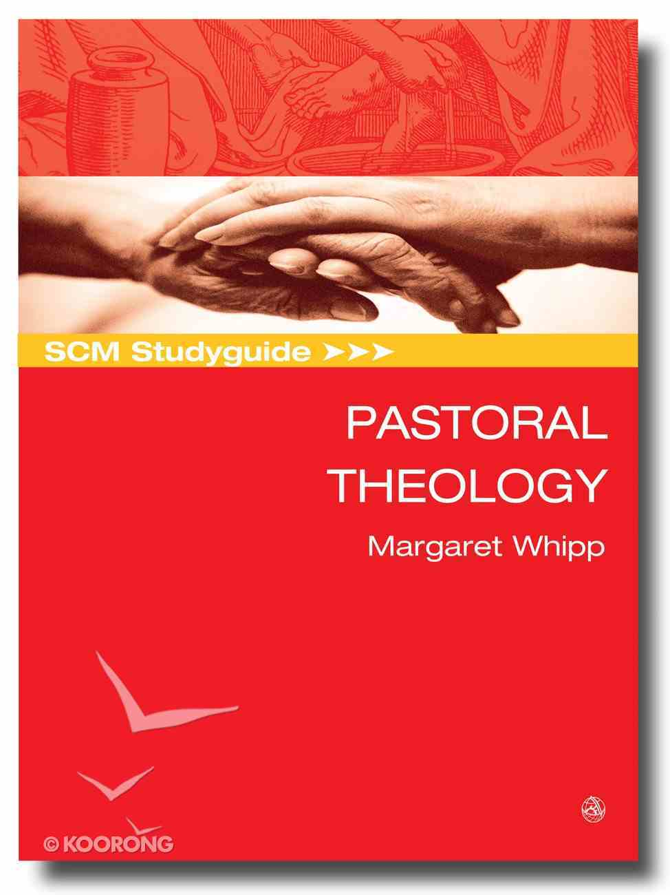 Scm Study Guide: Pastoral Theology (Scm Studyguide Series) Paperback