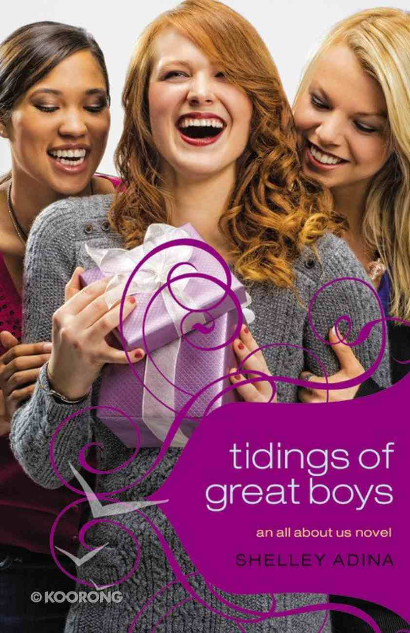 Tidings of Great Boys (#05 in All About Us Series) Paperback