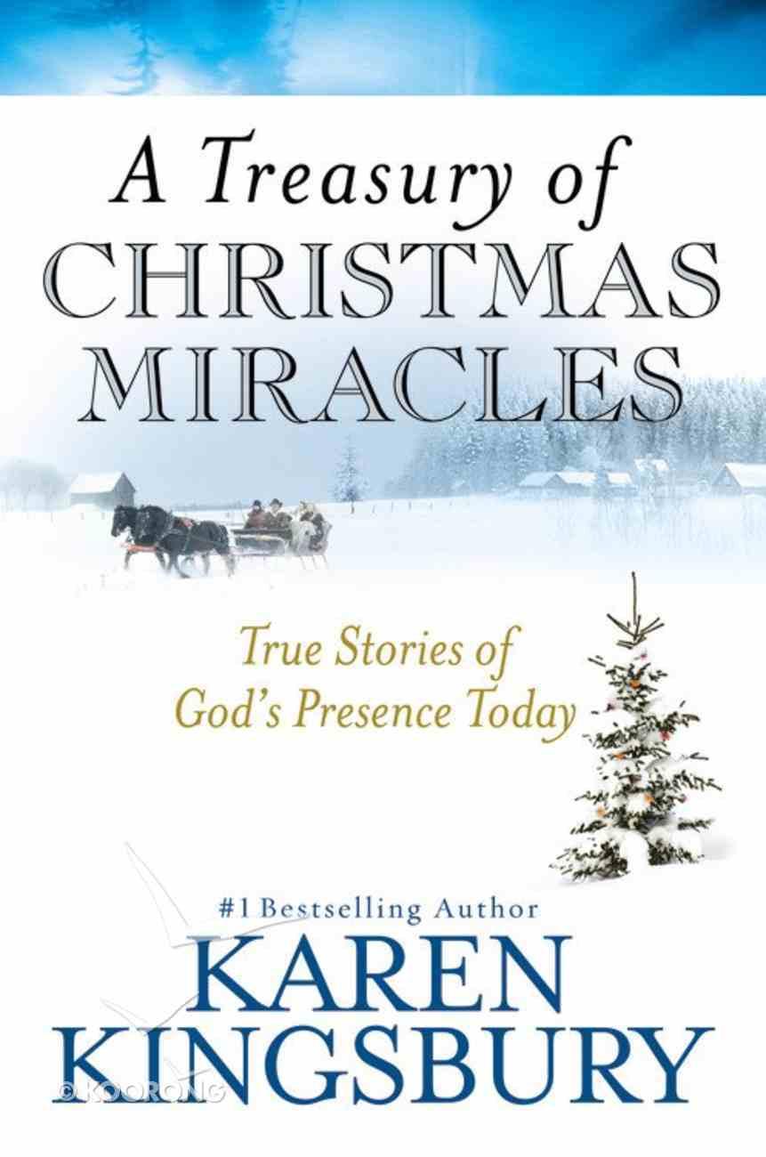 A Treasury of Christmas Miracles Hardback