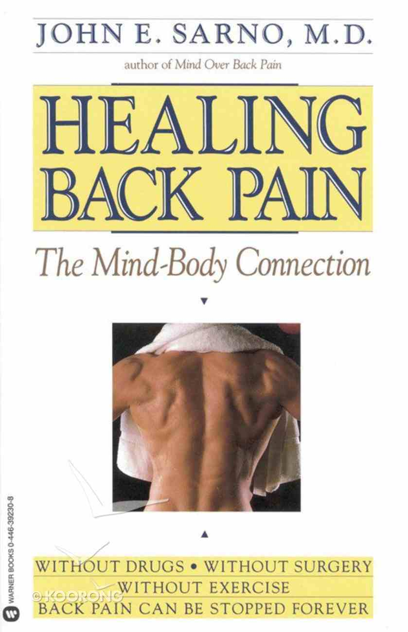Healing Back Pain: The Mind-Body Connection Paperback