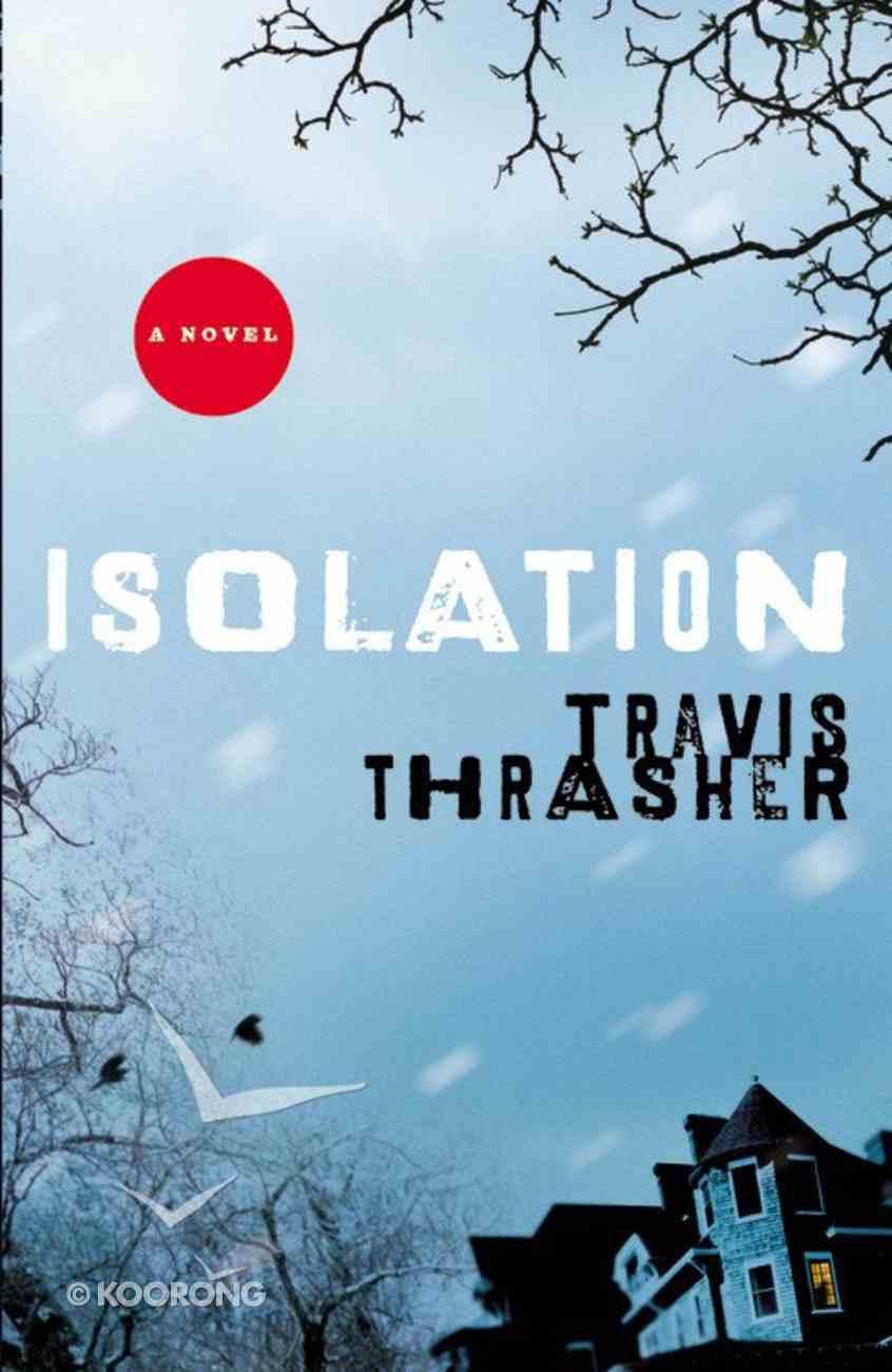 Isolation Paperback