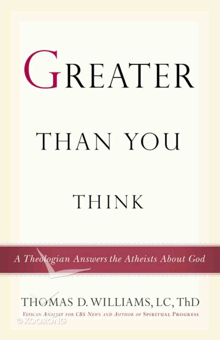 Greater Than You Think Paperback