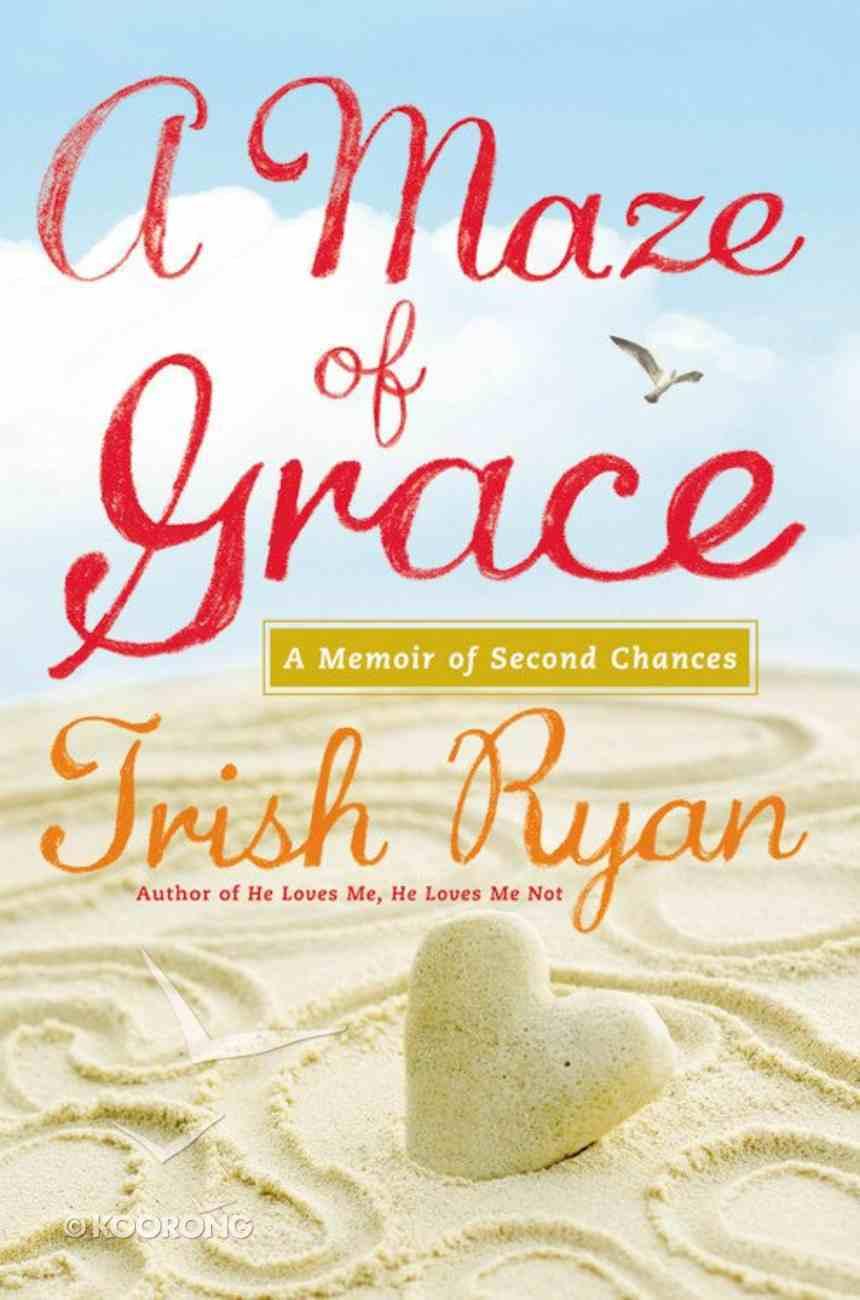 A Maze of Grace Hardback