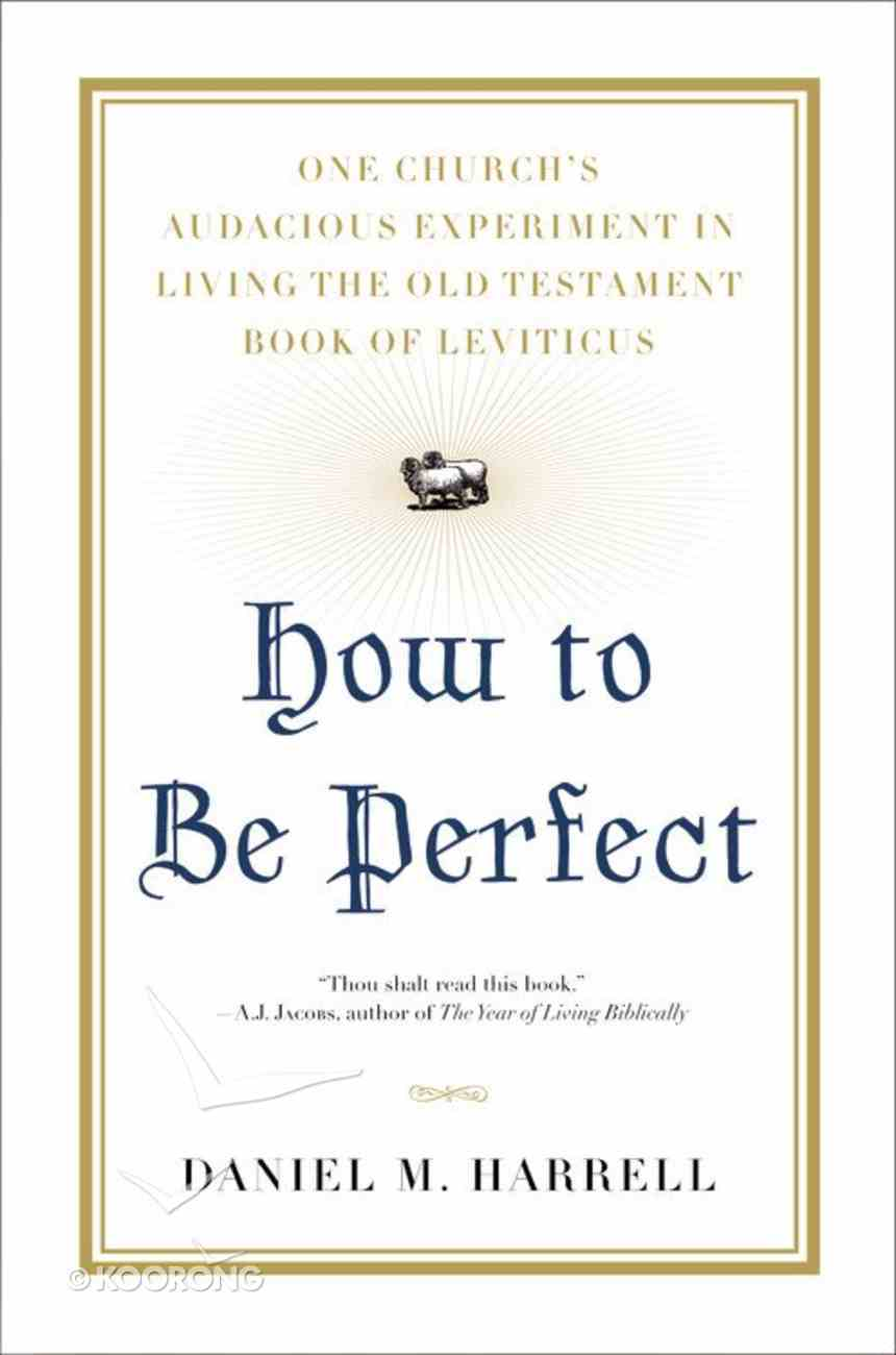How to Be Perfect Hardback