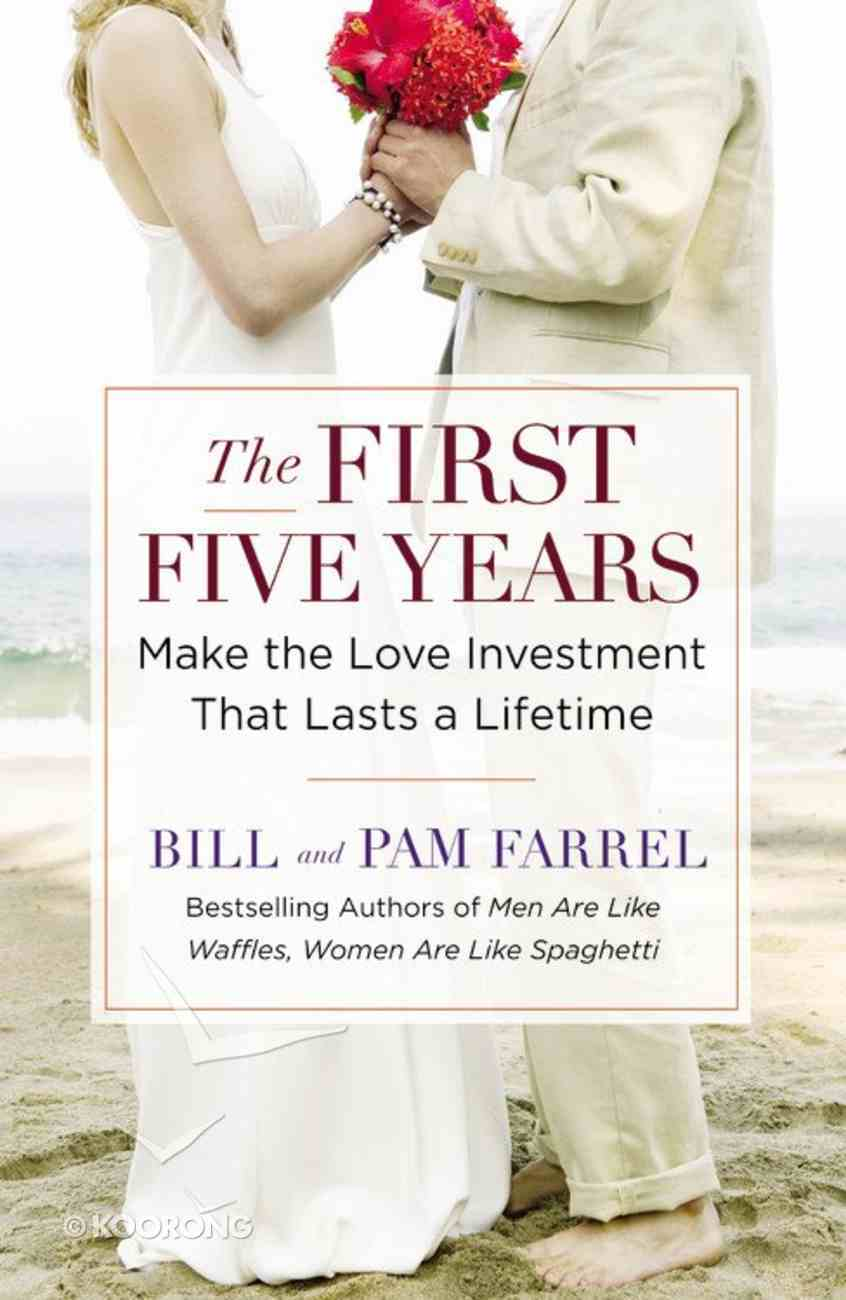 The First Five Years Paperback