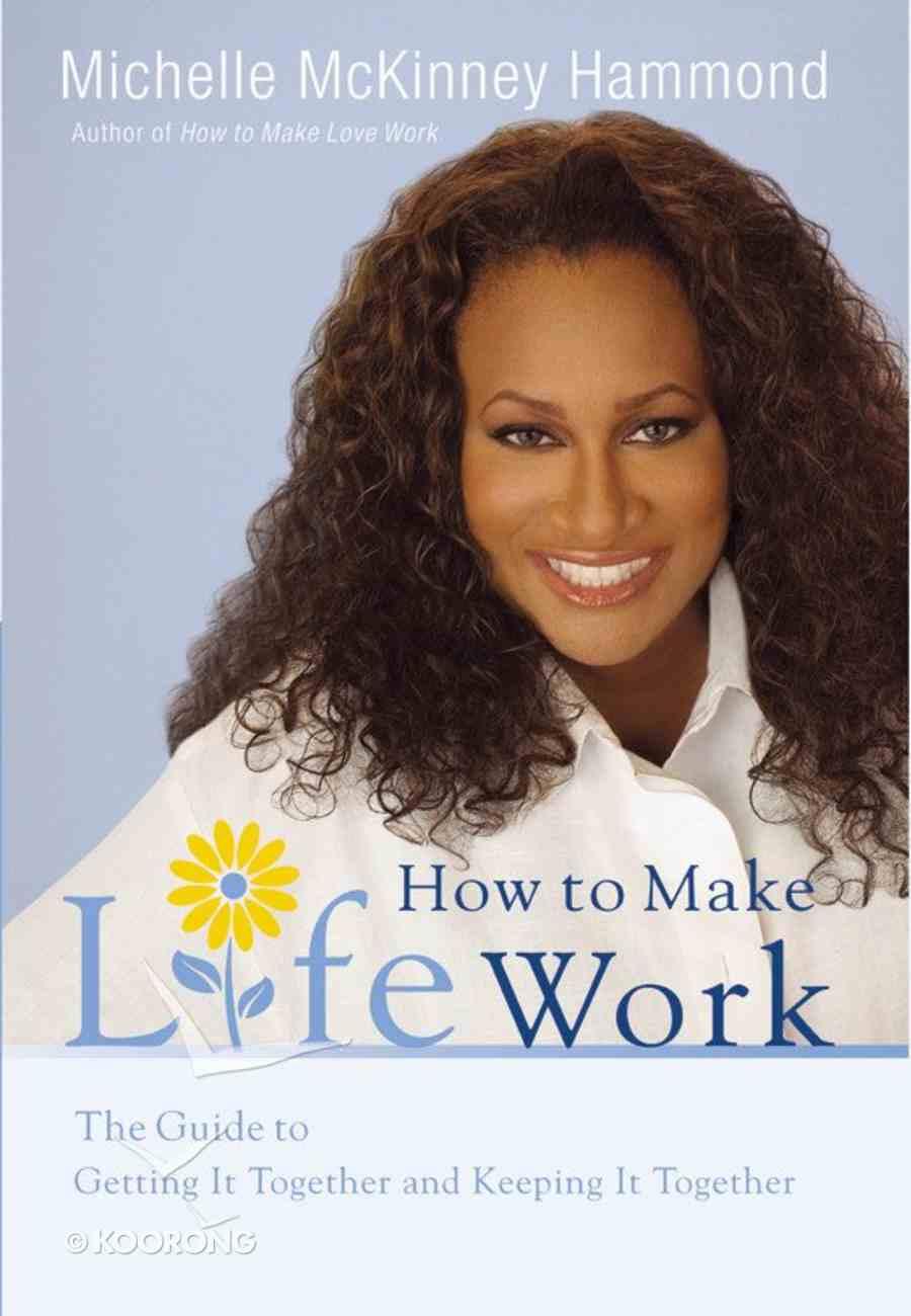 How to Make Life Work Hardback