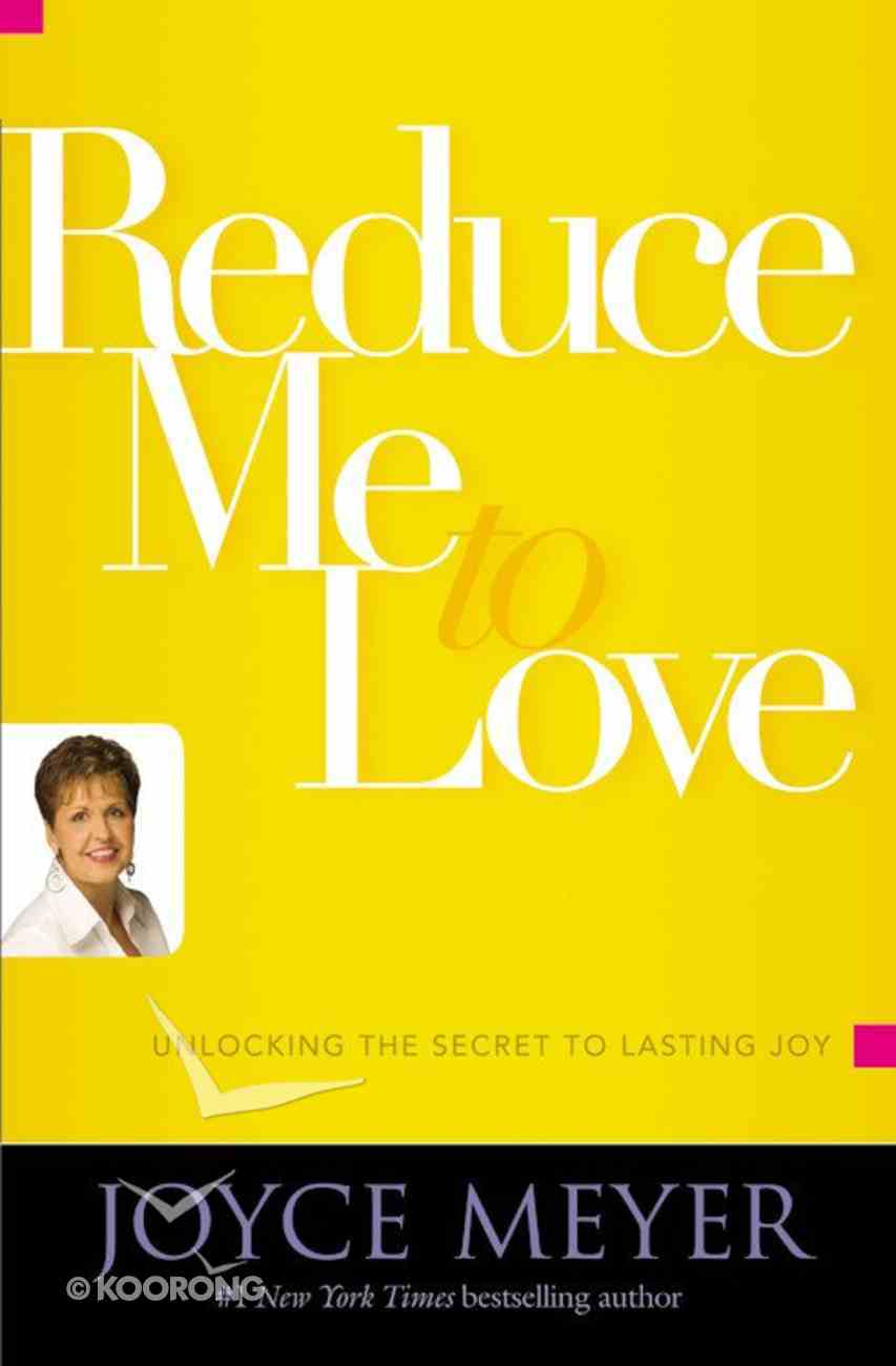 Reduce Me to Love Paperback