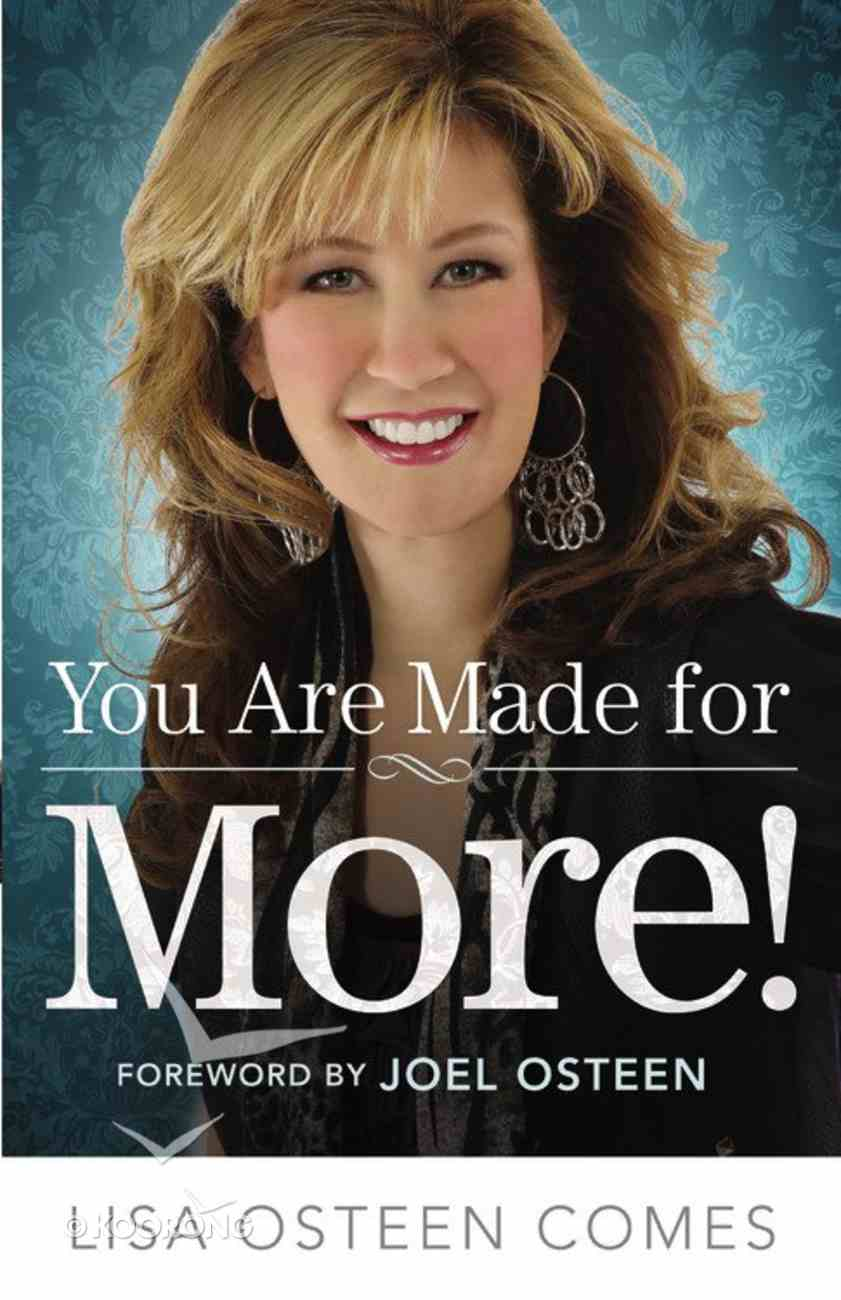 You Are Made For More! Paperback
