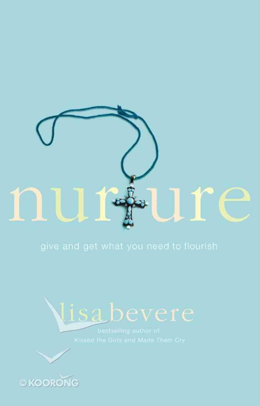 Nurture Paperback