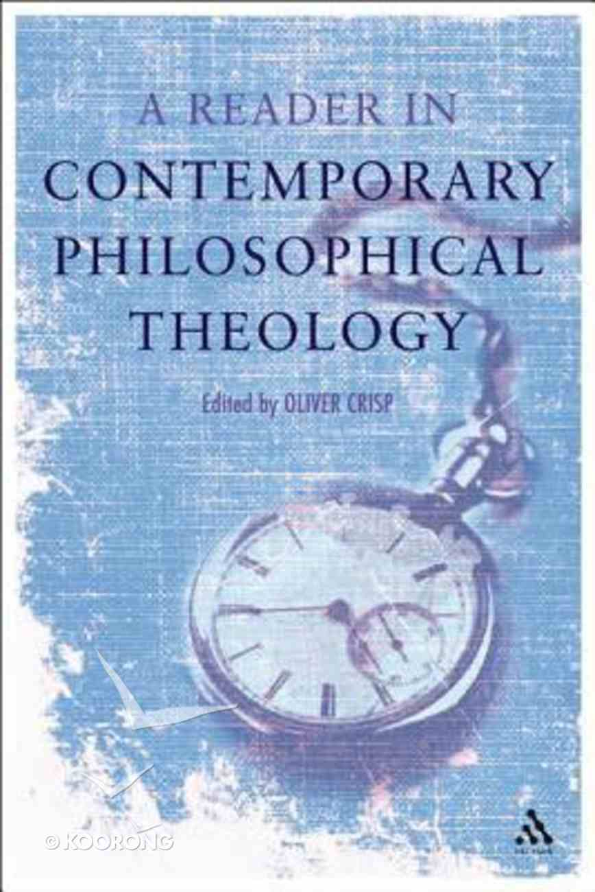 A Reader in Contemporary Philosophical Theology Hardback